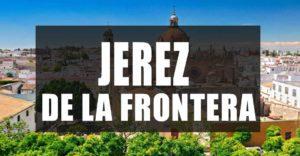 Que ver en Jerez de la Frontera