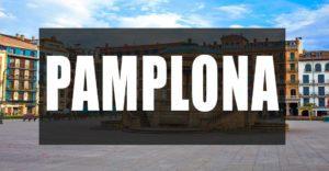 Que ver en Pamplona
